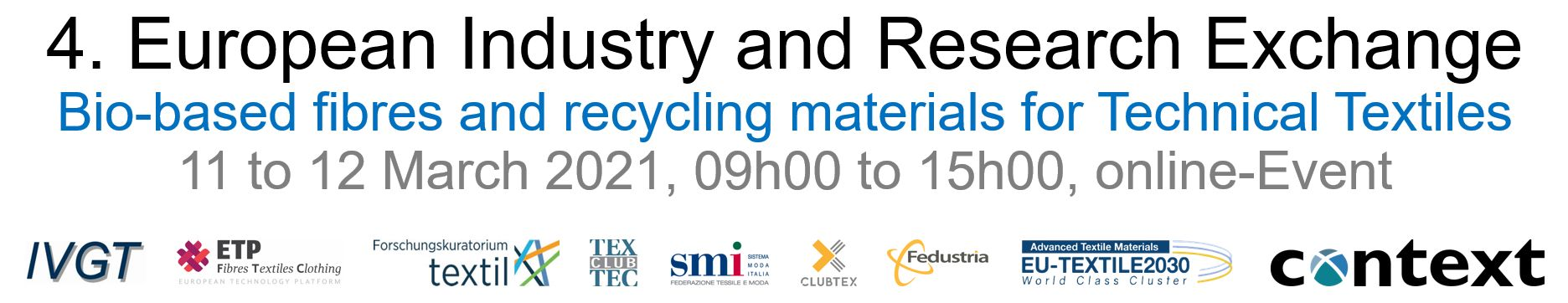 4th European Industry and Research Exchange on Technical Textile