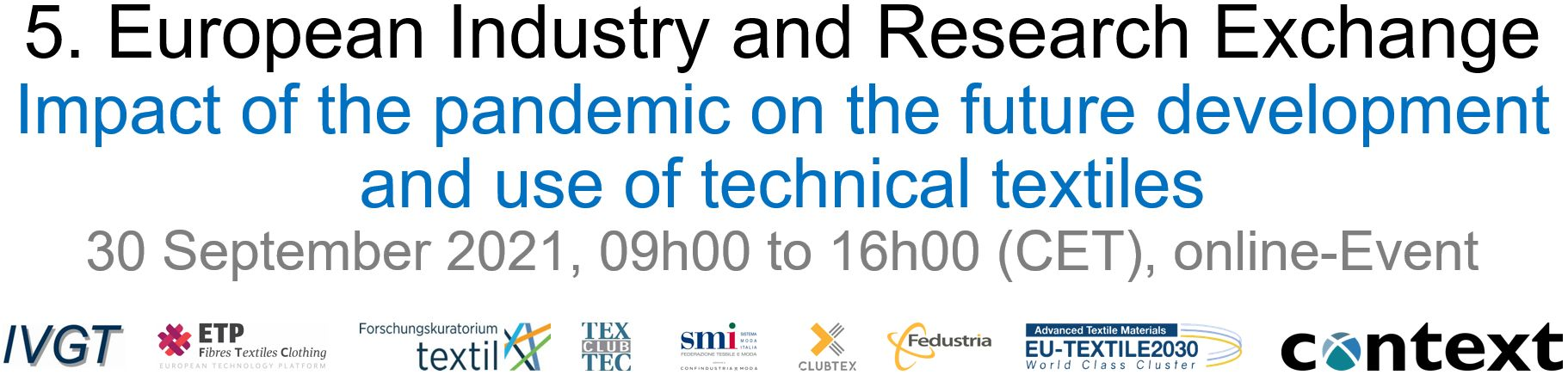 5th European Industry and Research Exchange for Technical Textile Processes and Applications